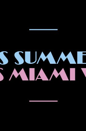 Get your Miami Vice on!