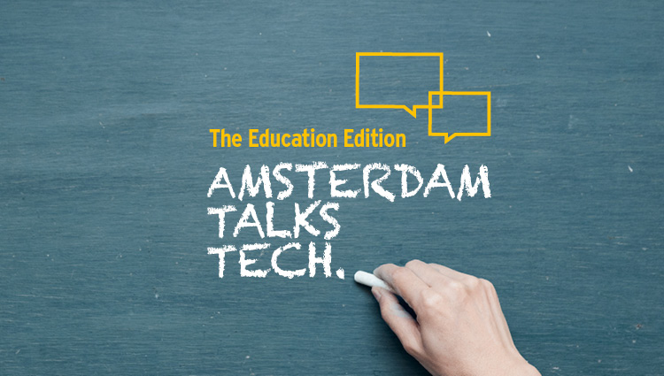 Amsterdam talks tech - Education